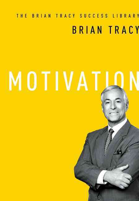 Motivation By Tracy, Brian